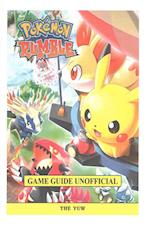 Pokemon Rumble Game Guide Unofficial