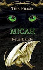 Micah - Neue Bande