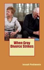 When Gray Divorce Strikes