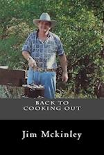 Back to Cookingout with Jim McKinley