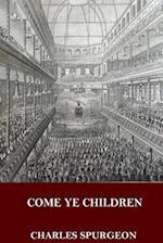 Come Ye Children