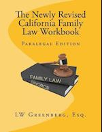 The Newly Revised California Family Law Workbook