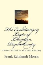The Evolutionary Logic of Liberation Psychotherapy