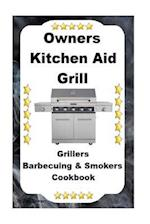 Owners Kitchen Aid Grill