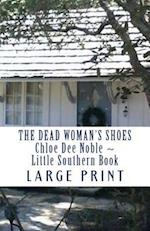 The Dead Woman's Shoes Large Print