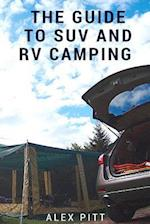 The Guide to Suv and RV Camping