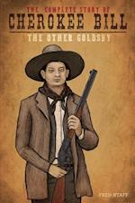 Cherokee Bill - The Other Goldsby