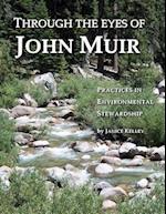 Through the Eyes of John Muir