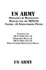 US Army Operator's & Maintenance Manuals for the M1911a1 Caliber .45 Semiautomatic Pistol