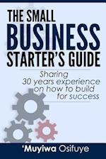 The Small Business Starter's Guide