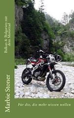 Balkan & Bulgarien Mit Dem Motorrad af Marbie Stoner