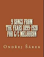 9 Songs from the Years 1899-1920 for G/C Melodeon