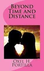 Beyond Time and Distance