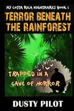 Terror Beneath the Rainforest
