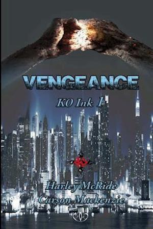 Vengeance af Harley Mcride, Carson MacKenzie