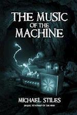 Music of the Machine