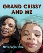 Grand Crissy and Me
