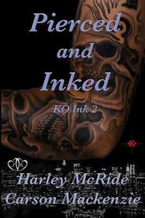Pierced & Inked af Harley Mcride, Carson MacKenzie