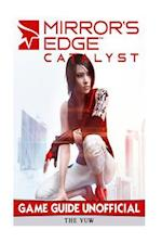Mirrors Edge Catalyst Game Guide Unofficial