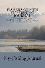 Fishers of Men Fly-Fishing Journal