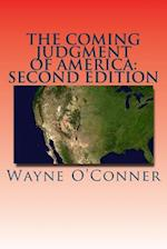 The Coming Judgment of America
