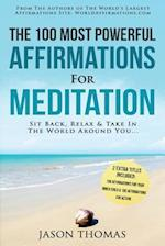 Affirmation the 100 Most Powerful Affirmations for Meditation 2 Amazing Affirmative Books Included for Your Inner Child & for Action