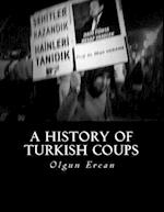 A History of Turkish Coups