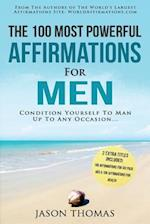 Affirmation the 100 Most Powerful Affirmations for Men 2 Amazing Affirmative Books Included for Six Pack ABS & for Optimal Health