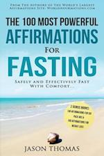 Affirmation the 100 Most Powerful Affirmations for Fasting 2 Amazing Affirmative Books Included for Six Pack ABS & for Perfect Weight Loss