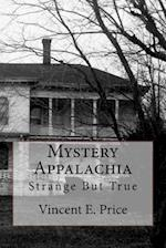 Mystery Appalachia