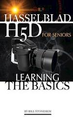 Hasselblad H5d for Seniors