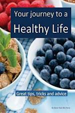 Your Journey to a Healthy Life