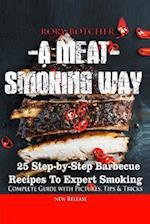 A Meat Smoking Way