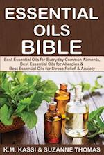 Essential Oils Bible