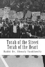 Torah of the Street, Torah of the Heart