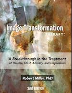 Image Transformation Therapy 2nd Edition