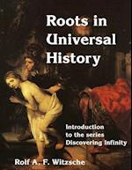 Roots in Universal History
