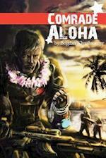 Comrade Aloha