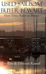 Used Sailboat Buyer Beware