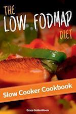 The Low Fodmap Diet Slow Cooker Cookbook
