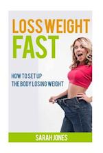 Loss Weight Fast