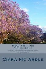 How to Find Your Self