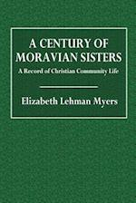 A Century of Moravian Sisters
