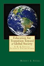 Education for Transition Toward a Global Society