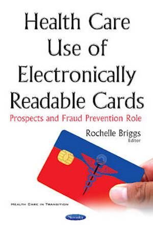Bog, paperback Health Care Use of Electronically Readable Cards af Rochelle Briggs