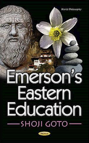 Bog, hardback Emersons Eastern Education af Shoji Goto