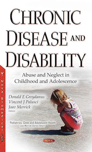 Bog, hardback Chronic Disease & Disability af Donald E. Greydanus