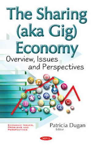 Bog, hardback Sharing (Aka Gig) Economy af Patricia Dugan