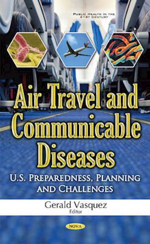 Bog, hardback Air Travel & Communicable Diseases af Gerald Vasquez