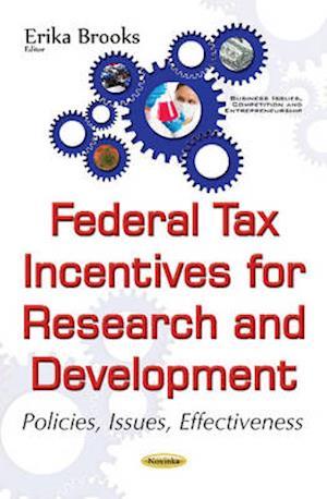 Bog, paperback Federal Tax Incentives for Research & Development af Erika Brooks